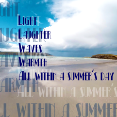image poem: light, laughter, waves, warmth, all within a summers day (text overlay with image of sa